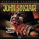 John Sinclair Classics - Folge 6 : Friedhof der Vampire title=