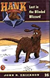 Lost in the Blinded Blizzard (Hank the Cowdog, No. 16) (0141303921) by Erickson, John R.