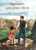 Squirrel and John Muir (2005)