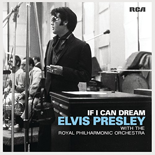 Elvis Presley-If I Can Dream Elvis Presley With The Royal Philharmonic Orchestra-CD-FLAC-2015-PERFECT Download
