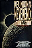 Reunion on Neverend (0312856873) by Stith, John E.