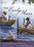 img - for The Early Years: An Illustrated Anthology book / textbook / text book