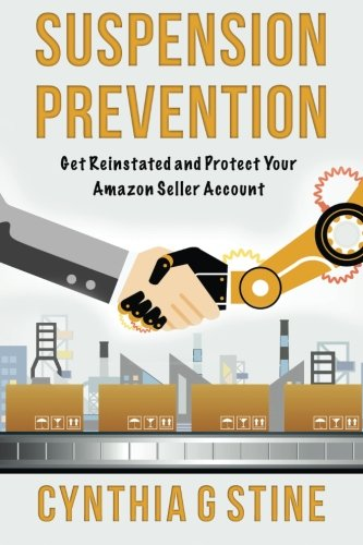 Suspension Prevention: Get Reinstated and Protect Your Amazon Seller Account