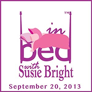 In Bed with Susie Bright 585: Teenage Sex at Home - or in the Car? | [Susie Bright]