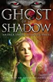 Ghost of a Shadow: Book One of the Sadie Myers Chronicles (Volume 1)