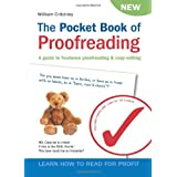 The Pocket Book of Proofreading: A guide to freelance proofreading & copy-editing: A Guide to Freelance Proofreading and Copy-editingby William Critchley