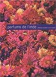 echange, troc Véronique Durruty, Patrick Guedj - Parfums de l'Inde