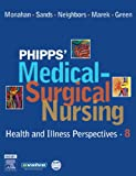 img - for Phipps' Medical-Surgical Nursing: Health and Illness Perspectives, 8e (Medical Surgical Nursing: Concepts & Clinical Practice (Phipps)) book / textbook / text book