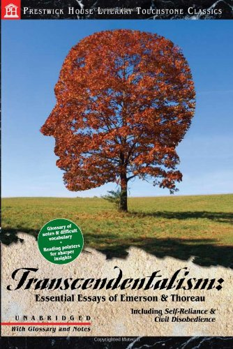 transcendentalism essential essays of emerson and thoreau Reflections: a student response journal transcendentalism: essential essays  of emerson and thoreau ralph waldo emerson and henry david thoreau.