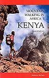 Mountain Walking in Africa: Kenya (1853652059) by Else, David