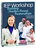 IEP Workshop Buiding Teacher-Parent Partnerships