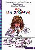 "Afficher ""Les Aventures de Lili Graffiti n° 8 Moi, Lili Graffiti"""