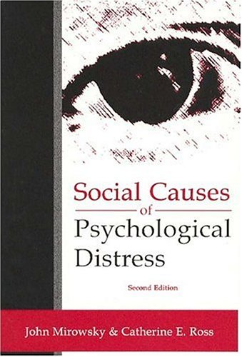Social Causes of Psychological Distress (Social...