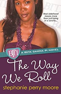 The Way We Roll (Turtleback School & Library Binding Edition) (Beta Gamma Pi Novels (Pb)) download ebook