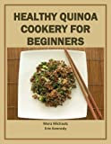 Healthy Quinoa Cookery for Beginners (Food Matters)