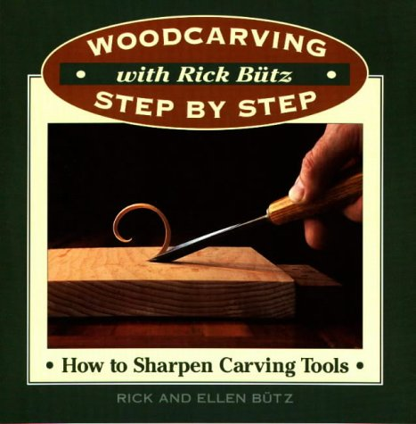 How to Sharpen Carving Tools (Woodcarving Step-by-step with Rick Butz)