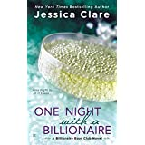 One Night with a Billionaire (Billionaire Boys Club Novel) ~ Jessica Clare
