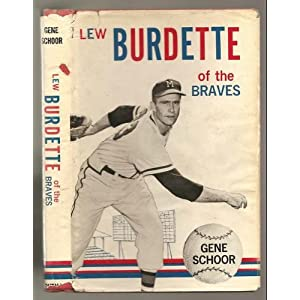 Lew Burdette of the Braves