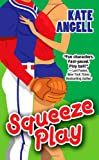 Squeeze Play (Richmond Rogues, Book 1)