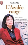 echange, troc Anchee Min - L'Azalée rouge