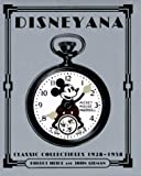 Disneyana: Classic Collectibles 1928-1958 (Disney Miniature Series)