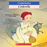 Bilingual Tales: Cenicienta / Cinderella (Spanish Edition)