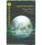 Rogue Moon (S.F. Masterworks) (0575108002) by Budrys, Algis