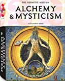 Alchemy & Mysticism: The Hermetic Museum (25th) (3822850381) by Roob, Alexander