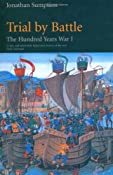 Trial by Battle: The Hundred Years War, Vol. 1: Trial by Battle v. 1: Amazon.co.uk: Jonathan Sumption: Books
