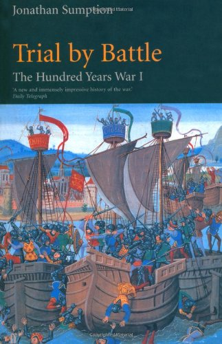 Hundred Years War Vol 1: Trial by Battle: Trial by Battle v. 1