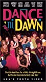 Dance 'til Dawn VHS Tape
