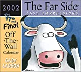 The Far Side Last Impressions 2002 Off-the-Wall Calendar (0740715739) by Larson, Gary