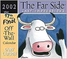 The Far Side Last Impressions 2002 Off-the-Wall Calendar: Gary Larson ...