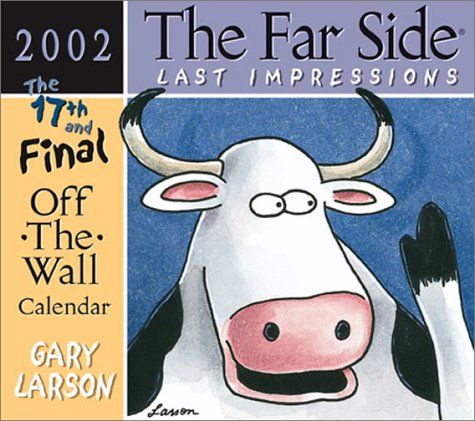 the far side last impressions 2002 off wall calendar