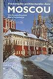 echange, troc Irina Bouseva-Davydova, Maria Nachtchokina - Promenades architecturales dans Moscou