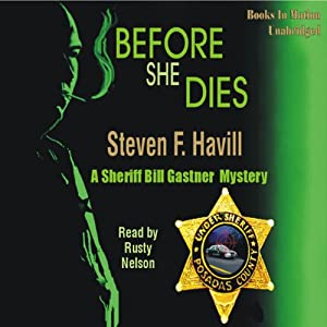 Before She Dies | [Steven F Havill]