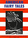 American Fairy Tales: From Rip Van Winkle to the Rootabaga Stories (0786810939) by Neil Philip