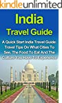 India Travel Guide: A Quick Start Ind...