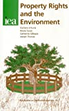 Property Rights and the Environment (Iea Studies on the Environment, 13)