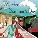 Murder on a Summer's Day Audiobook by Frances Brody Narrated by Anne Dover