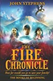 The Fire Chronicle: The Books of Beginning 2 (0552564834) by John Stephens