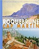 echange, troc Antoinette Glauser-Matecki - Roquebrune dans tous ses états