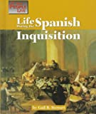 Life During the Spanish Inquisition (Way People Live)
