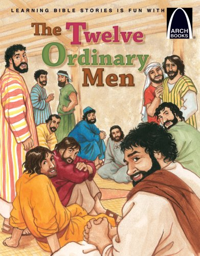 The Twelve Ordinary Men (Arch Books), Kelly Skipworth