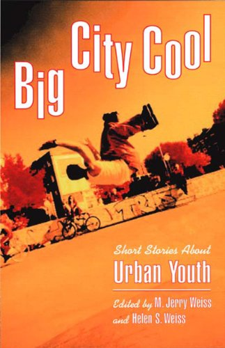 BIG-CITY-COOL-SHORT-STORIES-ABOUT-URBAN-YOUTH-By-Jules-C-Weiss-BRAND-NEW