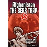 Afghanistan the Bear Trap: The Defeat of a Superpowerby Mohammed Yousaf