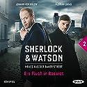 Ein Fluch in Rosarot (Sherlock & Watson - Neues aus der Baker Street 2) Performance by Viviane Koppelmann Narrated by Johann von Bülow, Florian Lukas