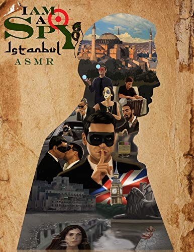 I Am A Spy: Istanbul (ASMR)