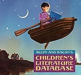Allyn & Bacon's Children's Literature Database CD-ROM: Valuepack Item (0205420656) by Allyn & Bacon