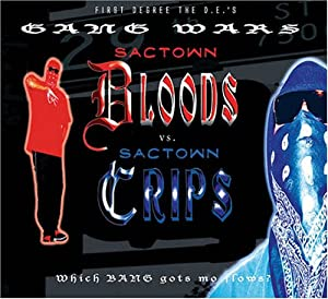 First Degree the D.E. - Sactown Bloods vs. Sactown Crips - Amazon.com